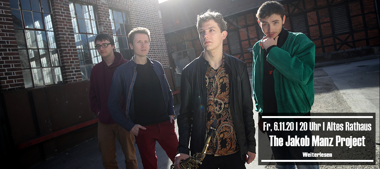 Fr, 6.11.20 | 20 Uhr | The Jakob Manz Project [Altes Rathaus]